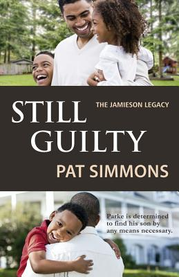 Click for more detail about Still Guilty (Guilty series) (Volume 3) by Pat Simmons