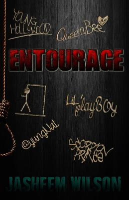 Click for more detail about Entourage by Jasheem Wilson