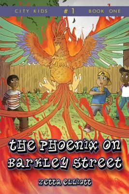 Click for more detail about The Phoenix on Barkley Street by Zetta Elliott