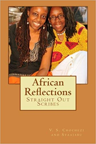 Click for more detail about African Reflections by V.S. Chochezi and Staajabu