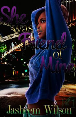 Click for more detail about She Was a Friend of Mine: Best Friends Forever 1 by Jasheem Wilson