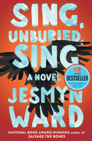 Click for more detail about Sing, Unburied, Sing  by Jesmyn Ward