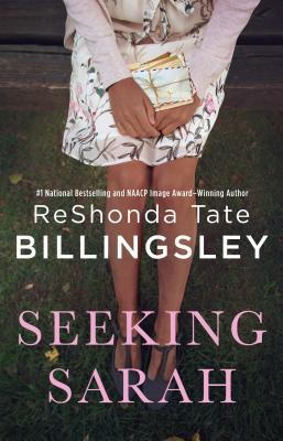 Click for more detail about Seeking Sarah: A Novel by ReShonda Tate Billingsley