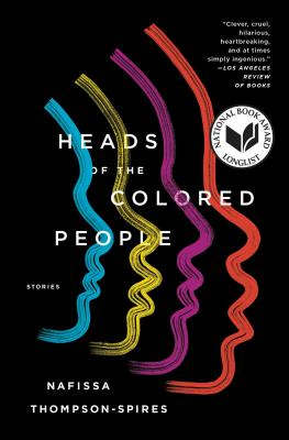 Click for a larger image of Heads of the Colored People: Stories