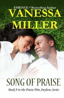 Click for a larger image of Song of Praise (Praise Him Anyhow Series) (Volume 9)