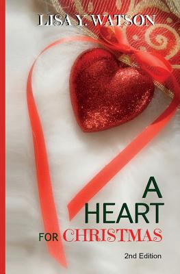 Click for more detail about A Heart for Christmas (Love at Christmastime) (Volume 1) by Lisa Watson