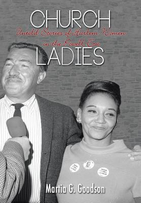 book cover Church Ladies: Untold Stories of Harlem Women