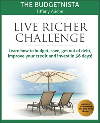 Book Cover Live Richer Challenge: Learn how to budget, save, get out of debt, improve your credit and invest in 36 days by Tiffany Aliche