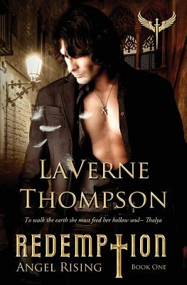 Click for more detail about Angel Rising: Redemption Book 1 (Volume 1) by LaVerne Thompson