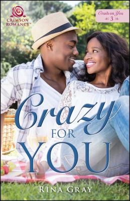 Click for more detail about Crazy for You by Rina Gray