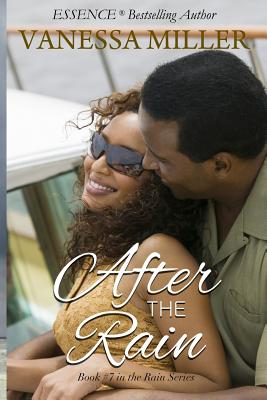 Click for more detail about After the Rain (Rain Series) (Volume 7) by Vanessa Miller