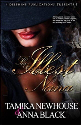 Click for more detail about The Illest Na Na by Tamika Newhouse and Anna Black