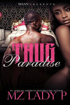 Book Cover Thug Paradise by Mz. Lady P