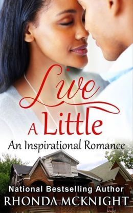 Click for more detail about Live A Little by Rhonda McKnight