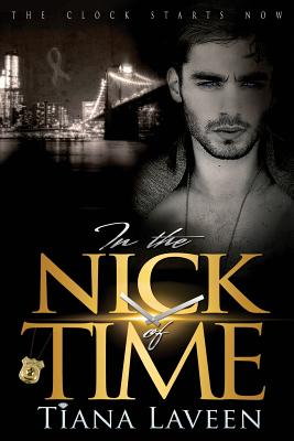 Click for more detail about In the Nick of Time by Tiana Laveen