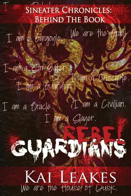 Click for more detail about Rebel Guardians (Sin Eaters Chronicles: Book 1) by Kai Leakes