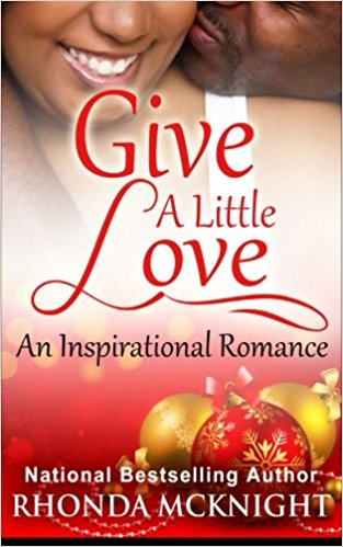 Click for more detail about Give A Little Love by Rhonda McKnight