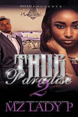 Click for more detail about Thug Paradise 2 by Mz. Lady P