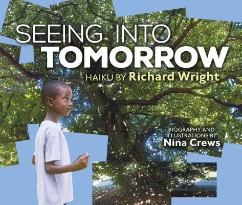 Click for more detail about Seeing Into Tomorrow by Richard Wright