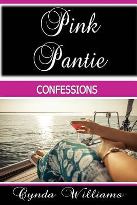 Click for more detail about Pink Pantie Confessions by Cynda Williams