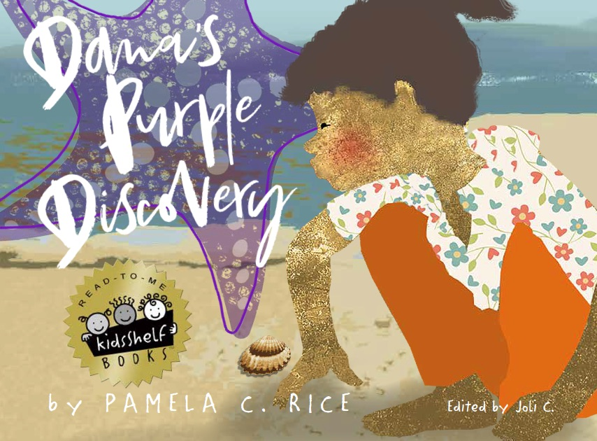 Click for more detail about Dana's Purple Discovery by Pamela C. Rice