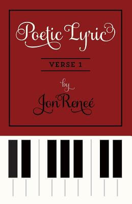 Click for more detail about Poetic Lyric Verse 1 by JonReneé
