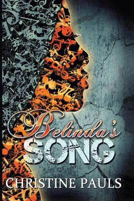 Click for more detail about Belinda's Song by Christine Pauls