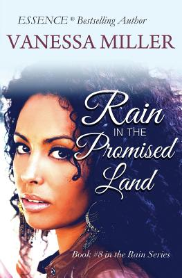 Click for more detail about RAIN in the Promised Land (Rain Series) (Volume 8) by Vanessa Miller