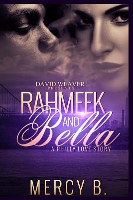 Click for more detail about Rahmeek and Bella: A Philly Love Story by Mercy B.