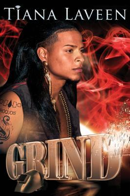 Click for more detail about Grind (Silver Nitrate) (Volume 1) by Tiana Laveen