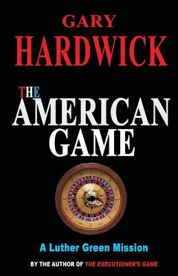 Click for more detail about The American Game by Gary Hardwick