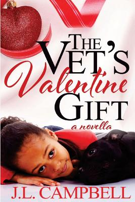 Click for more detail about The Vet's Valentine Gift: Book 2 - Sweet Romance by J. L. Campbell