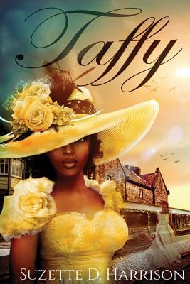 Click for more detail about Taffy by Suzette D. Harrison