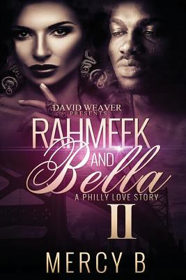 Click for more detail about Rahmeek and Bella II: A Philly Love Story by Mercy B.