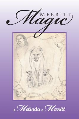 Click for more detail about Merritt Magic by Melinda Merritt