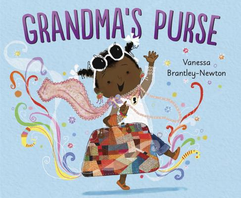 Click for more detail about Grandma's Purse by Vanessa Brantley-Newton