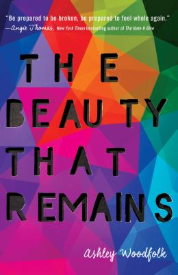 Book Cover The Beauty That Remains by Ashley Woodfolk