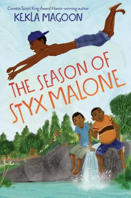 Click for more detail about The Season of Styx Malone by Kekla Magoon