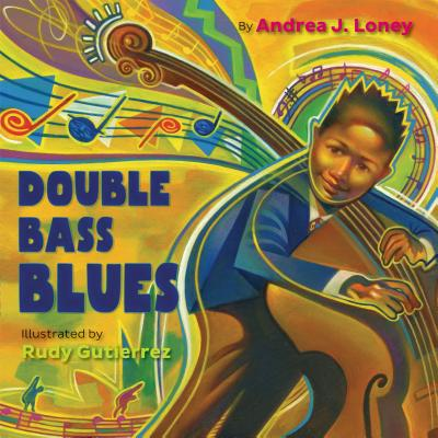 Click for more detail about Double Bass Blues by Andrea J. Loney