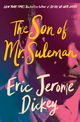 Click for more detail about The Son of Mr. Suleman by Eric Jerome Dickey