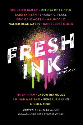 Click for more detail about Fresh Ink: An Anthology by Lamar Giles