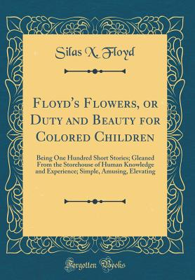 Click for more detail about Floyd's Flowers by Silas Xavier Floyd