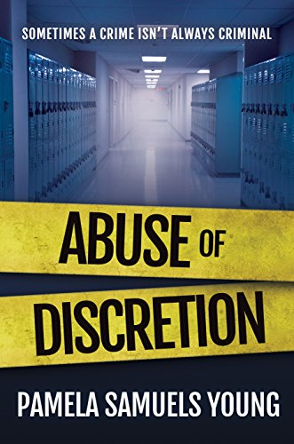 Click for more detail about Abuse of Discretion (Dre Thomas Series Book 3) by Pamela Samuels Young
