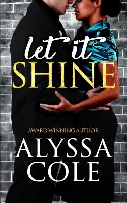 Click for more detail about Let It Shine by Alyssa Cole