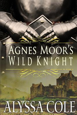 Click for more detail about Agnes Moor's Wild Knight by Alyssa Cole