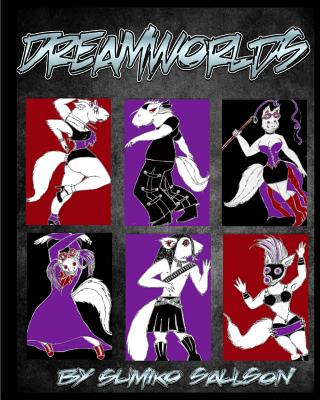 Click for more detail about Dreamworlds: Beyond Somnalia by Sumiko Saulson
