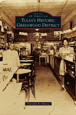 Book Cover Tulsa's Historic Greenwood District by Hannibal B. Johnson