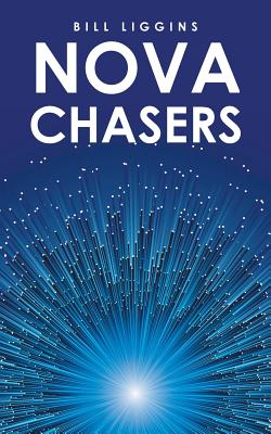 Click for more detail about Nova Chasers by Bill Liggins