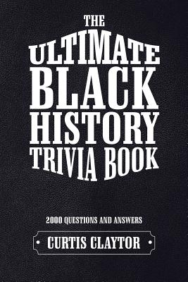 Click for a larger image of The Ultimate Black History Trivia Book