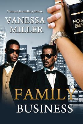 Click for more detail about Family Business - Book 1 (Volume 1) by Vanessa Miller